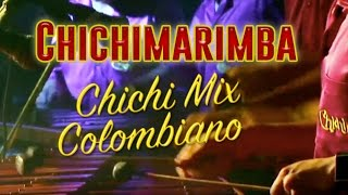 Chichimarimba - Chichimix Colombiano La Colegiala, Un Superman