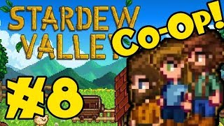 STARDEW VALLEY: Co-Op Multiplayer! - Episode 8