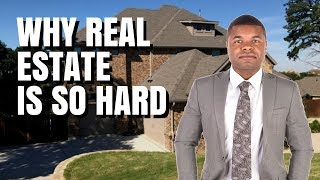 Why real estate is so hard