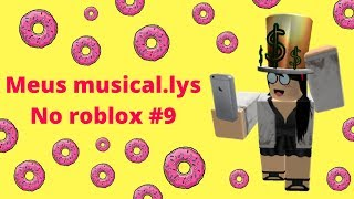 Meus musical.lys no Roblox #9