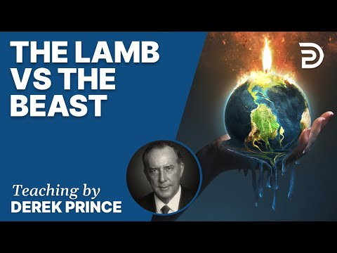 Where Are We in Biblical Prophecy, Pt 6 - The Lamb vs. The Beast