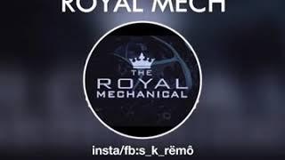 Ŕoyal mech theme song《》Royal mechanical《》