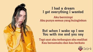 Everything I Want - Billie Eilish (Lyrics video dan terjemahan)
