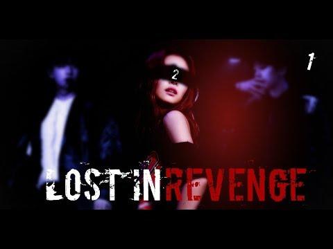 Lost In Revenge 2 ~ Ep 1 ~ EXO x BTS FF ~