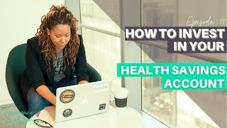 HSAs Part 2: How to Invest in Your Health Savings Account | Ep. 10 | Winenance Wednesday