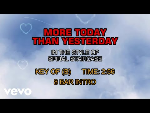 Spiral Starecase - More Today Than Yesterday (Karaoke)