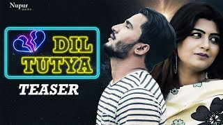 Dil Tutya Teaser Amit Ror, Sonika Singh | Latest Haryanvi Songs Haryanavi 2019 | Nav Haryanvi