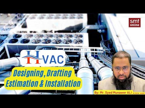 HVAC Designing Drafting Estimation & Installation