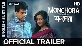 Monchora Official Trailer with English Subtitle | Bengali Movie | Abir Chatterjee, Raima Sen