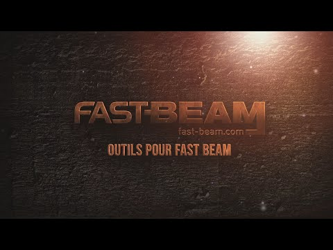 Outils pour Fast Beam