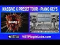 Native Instruments Massive X VST Preset Tour Piano Keys Factory Sound Demo Presets with Xfer CTHULHU