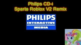 [remplissage] Philips CD-i a un Sparta Roblox V2 Remix