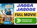 Jagga Jasoos 2017 Full Movie Hindi 720p Download | Ranbir & Katrina New Movie