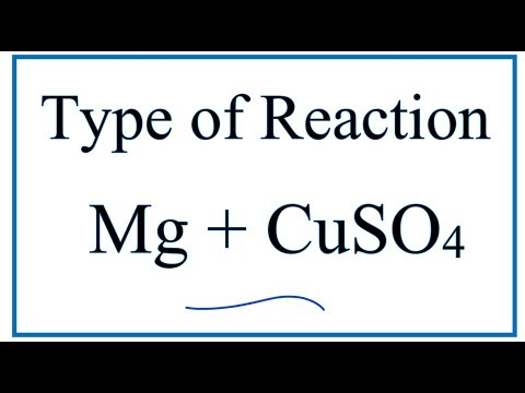 Type Of Reaction For Mg + CuSO4 = MgSO4 + Cu