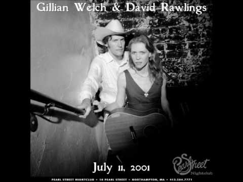 Gillian Welch & David Rawlings Pearl Street Night Club Northampton, Massachusetts July 11, 2001