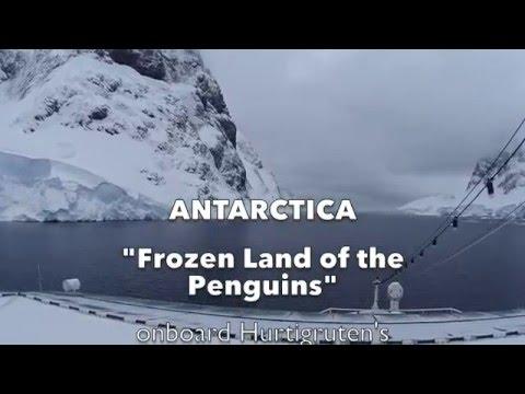 """Hurtigruten's """"Antarctica - Frozen Land of the Penguins"""" (1080p HD)"""