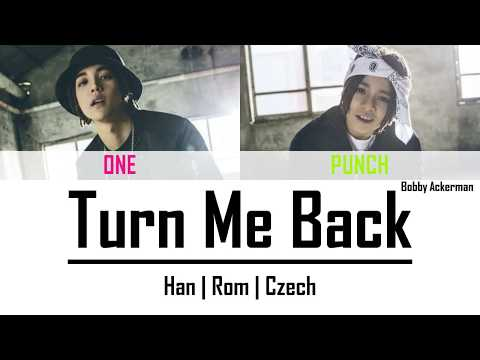 1PUNCH - Turn Me Back (Han|Rom|Czech)