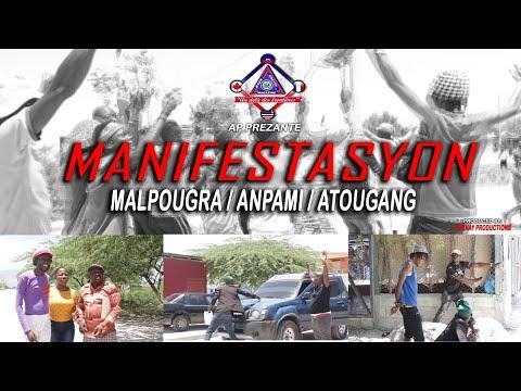 """MALPOUGRA AK ATOUGANG"""" MANIFESTASYON """""""