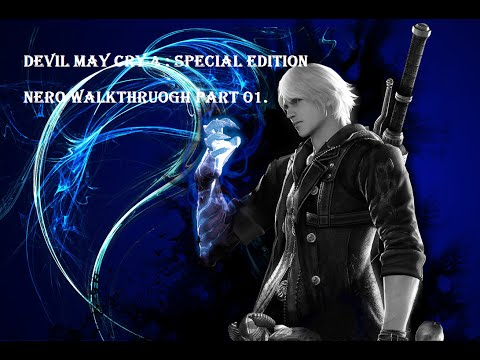 Devil May Cry 4 : Special Edition : Nero Mission 01