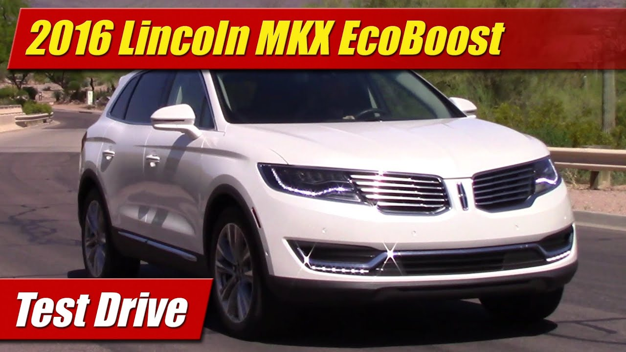 2016 Lincoln MKX EcoBoost: Test Drive