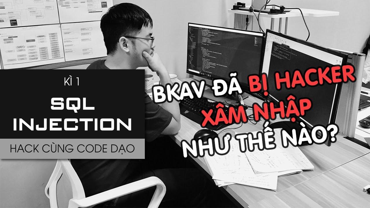 Hack cùng Code Dạo – Kì 1: SQL Injection
