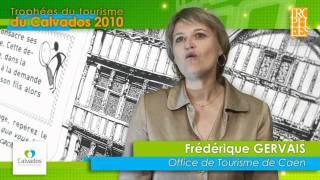 Office de Tourisme de Caen - Trophées du Tourisme 2010 du Calvados