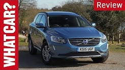 Volvo XC60 review (2013 to 2017) - What Car?