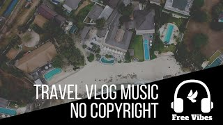 Happy Travel Vlog Music - No Copyright - Keep On by Esteban Orlando