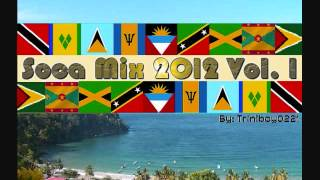 DJ Triniboy Presents: Soca 2012 Mix Vol. 1