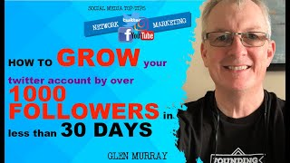 How to grow your twitter account by over 1000 followers in less then 30 days