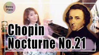 쇼팽녹턴21번 / Chopin Nocturne No.21 Op.posth / 녹턴21번 피아노 - Benny piano 베니피아노