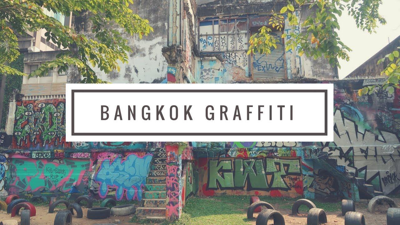 Exploring bangkok graffiti park thailand 2018