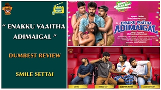 Enakku Vaaitha Adimaigal Movie Review