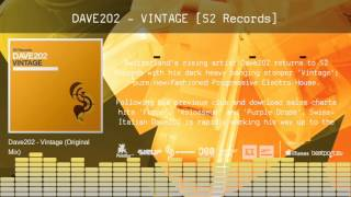 Dave202 - Vintage [S2 Records] - Teaser - OUT NOW!!