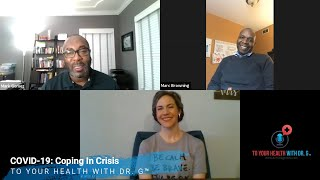 COVID-19: Coping In Crisis | Episode #89