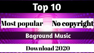 Non copyright background music. 2020|Top 10 youtube video  background music. 2020|