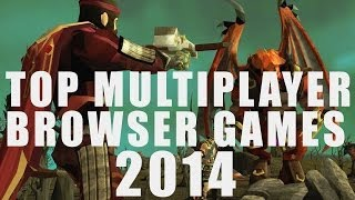 Top 10 Best Free Multiplayer Browser Games 2014