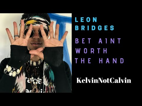 """Bet Ain't Worth the Hand,"" Leon Bridges Cover by KelvinNotCalvin"