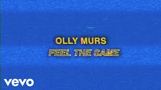 Olly Murs - Feel the Same (Lyric Video)