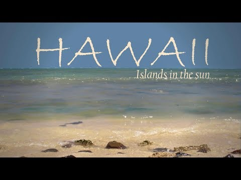 Hawaii - Islands in the sun [Reportage / Doku / Dokumentatio