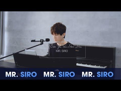 Một Bước Yêu Vạn Dặm Đau | Mr.Siro | Piano Version