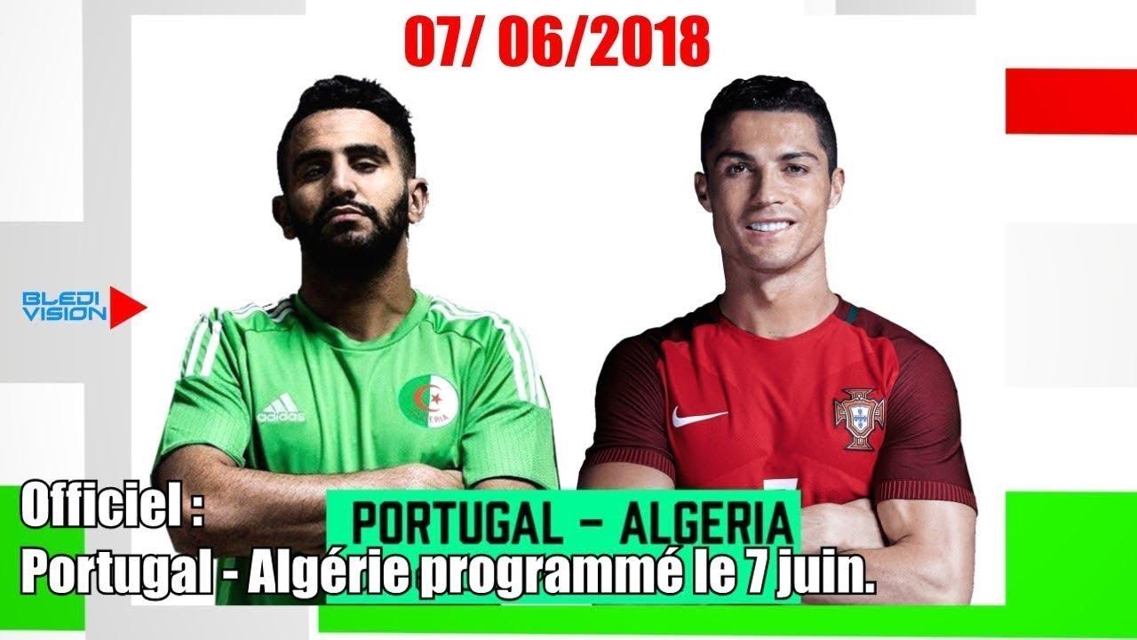 match algerie vs portugal 2018 youtube. Black Bedroom Furniture Sets. Home Design Ideas