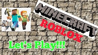My First Video!!! Minecraft & Roblox Let's Play!!!