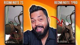 Redmi Note 7 Pro Vs Redmi Note 7S Full Camera Comparison ⚡⚡⚡ 48MP Cameras Ki Sacchai