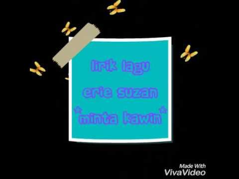 Lirik lagu ERIE SUZAN-MINTA KAWIN