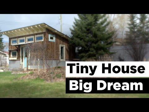 Tiny House Big Dream