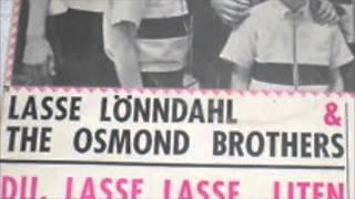 Du Lasse Lasse Liten - Osmond Brothers