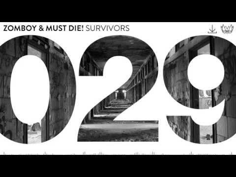 Zomboy & MUST DIE! - Survivors [NEST029]