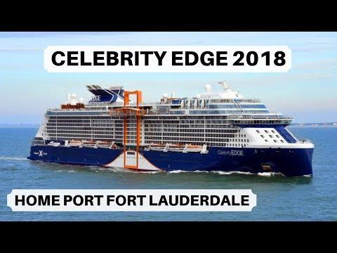 Celebrity Edge 2018 | Celebrity Edge Home Port Fort Lauderdale