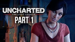 UNCHARTED THE LOST LEGACY Gameplay Walkthrough Part 1 - INTRO (4K PS4 PRO Gameplay)